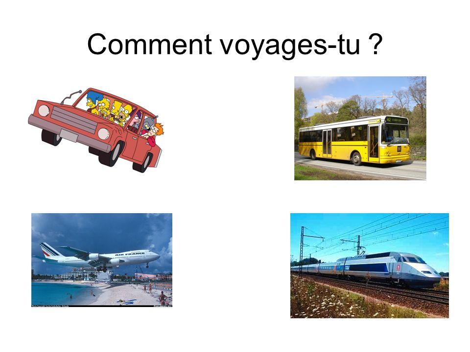 Comment voyages-tu ?