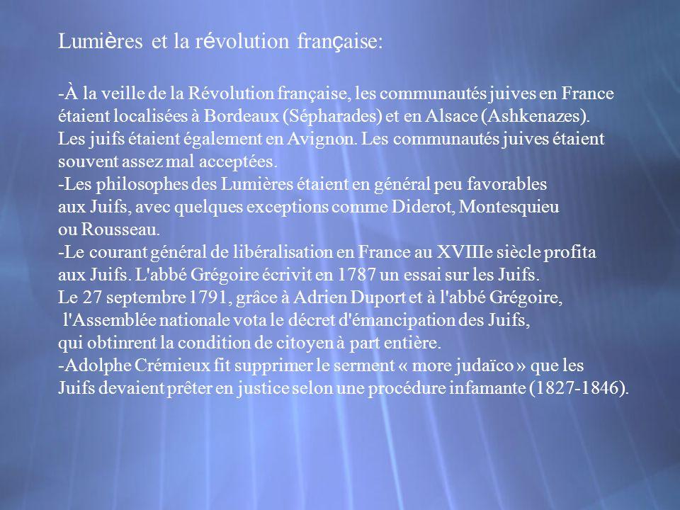 Lumi è res et la r é volution fran ç aise: -À la veille de la Révolution française, les communautés juives en France étaient localisées à Bordeaux (Sé
