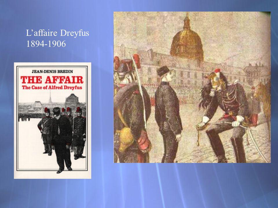 Laffaire Dreyfus 1894-1906