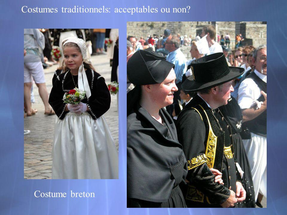 Costume breton Costumes traditionnels: acceptables ou non?