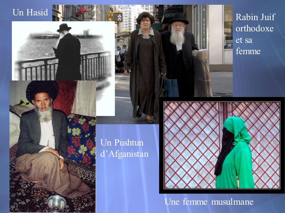 Rabin Juif orthodoxe et sa femme Un Hasid Un Pushtun dAfganistan Une femme musulmane