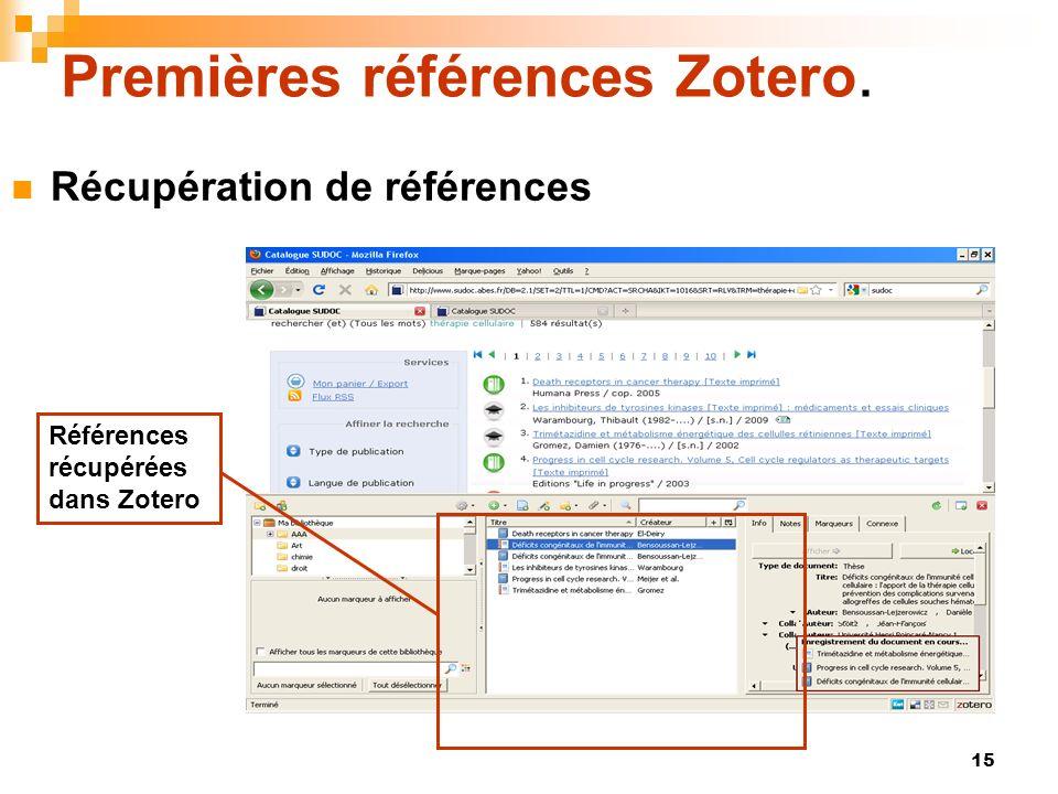 15 Premières références Zotero. Récupération de références Références récupérées dans Zotero