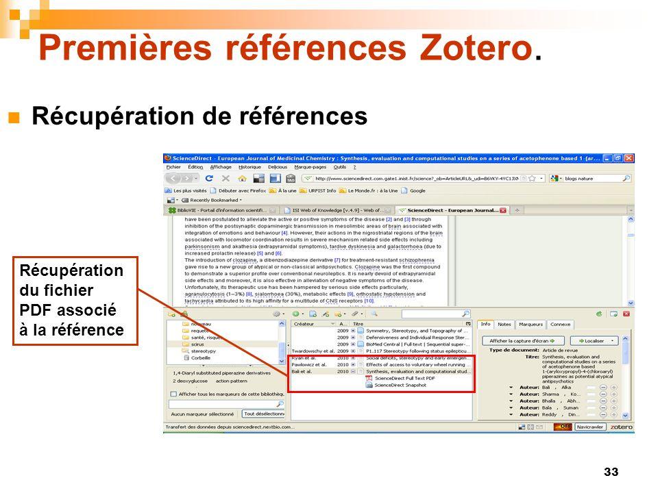 33 Premières références Zotero. Récupération de références Récupération du fichier PDF associé à la référence