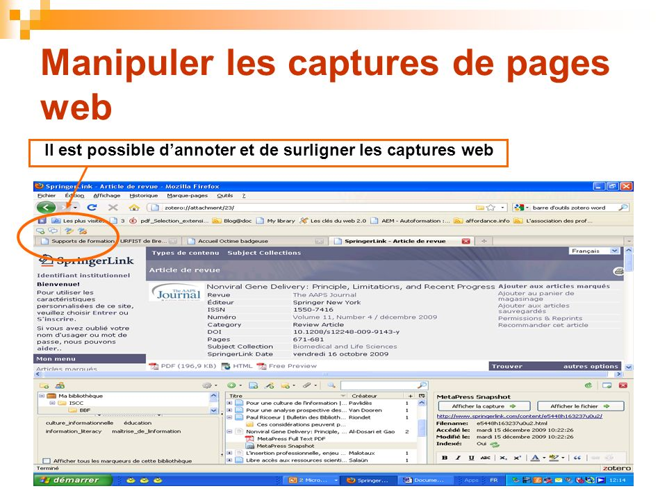 36 Manipuler les captures de pages web Il est possible dannoter et de surligner les captures web