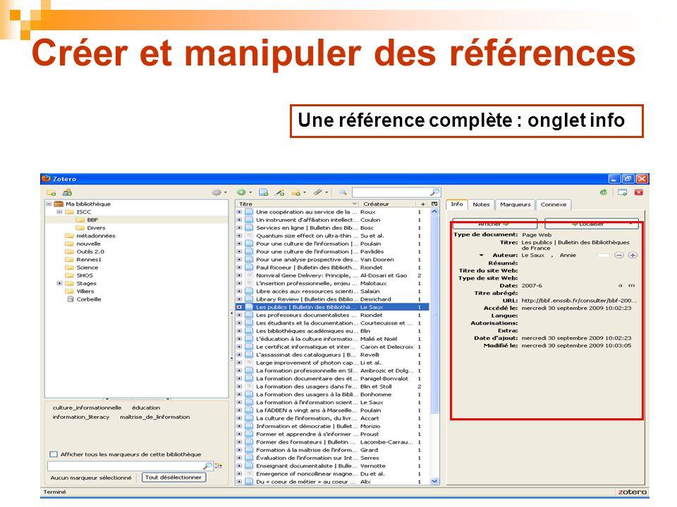38 Créer et manipuler des références Une référence complète : onglet info