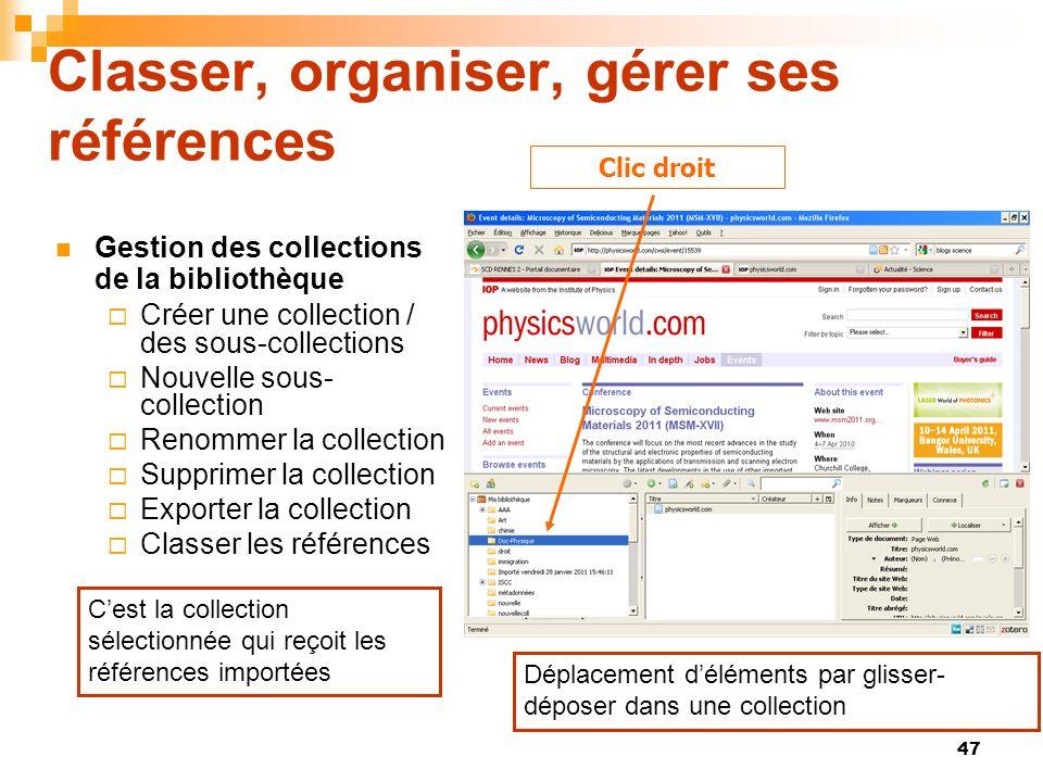 47 Classer, organiser, gérer ses références Gestion des collections de la bibliothèque Créer une collection / des sous-collections Nouvelle sous- coll