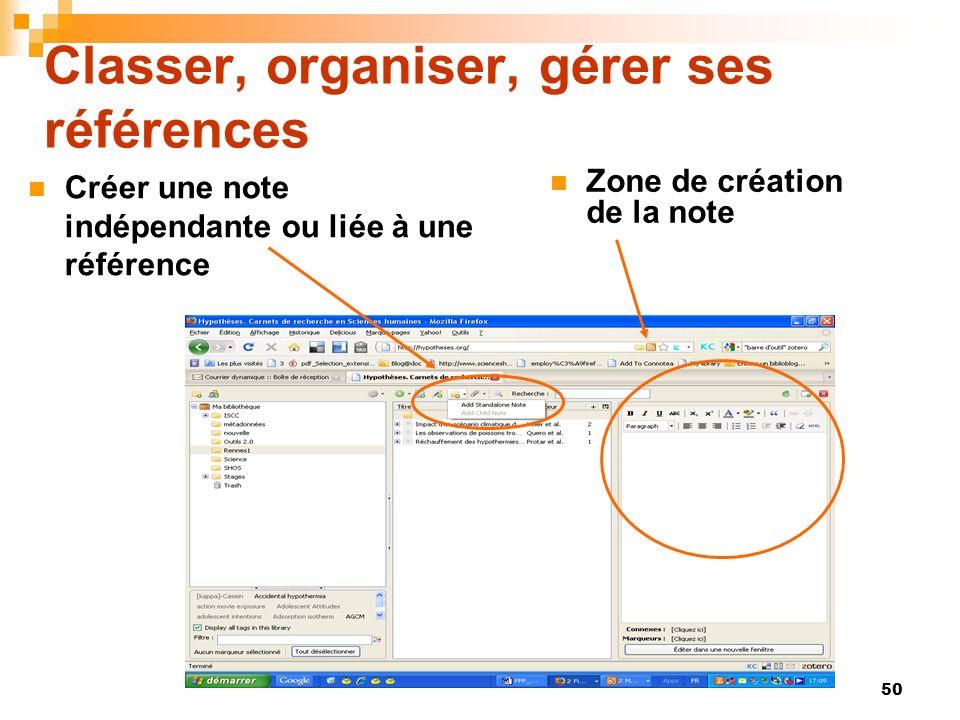 50 Classer, organiser, gérer ses références Créer une note indépendante ou liée à une référence Zone de création de la note