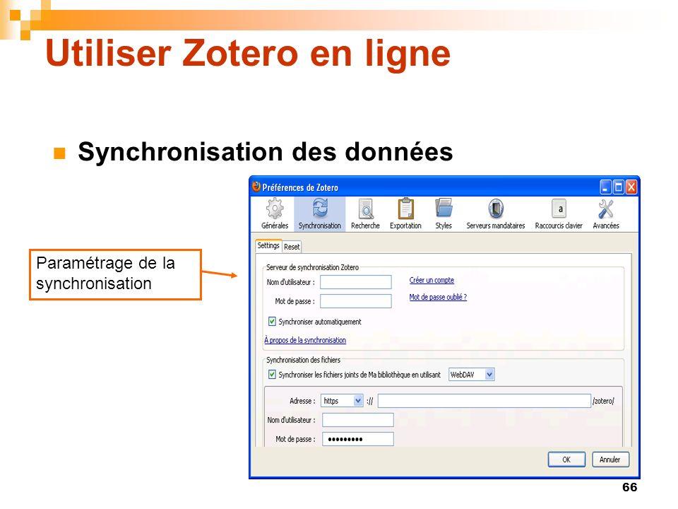 66 Utiliser Zotero en ligne Synchronisation des données Paramétrage de la synchronisation