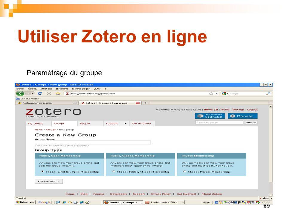 69 Utiliser Zotero en ligne Paramétrage du groupe