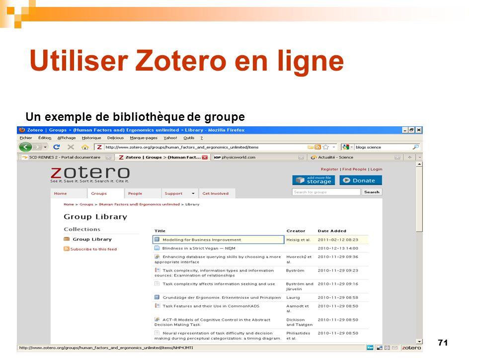 71 Utiliser Zotero en ligne Un exemple de bibliothèque de groupe