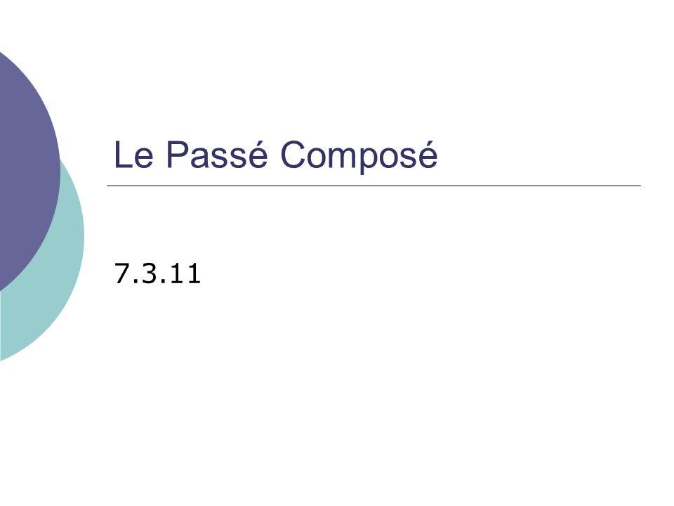 Les usages du Passé Composé On utilise le P.C.pour décrire des événements dans le passé.