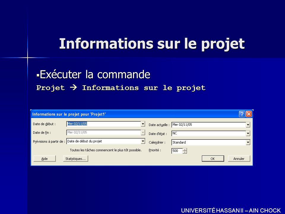 Informations sur le projet Exécuter la commande Exécuter la commande Projet Informations sur le projet UNIVERSITÉ HASSAN II – AIN CHOCK