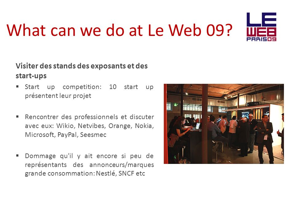 What can we do at Le Web 09.