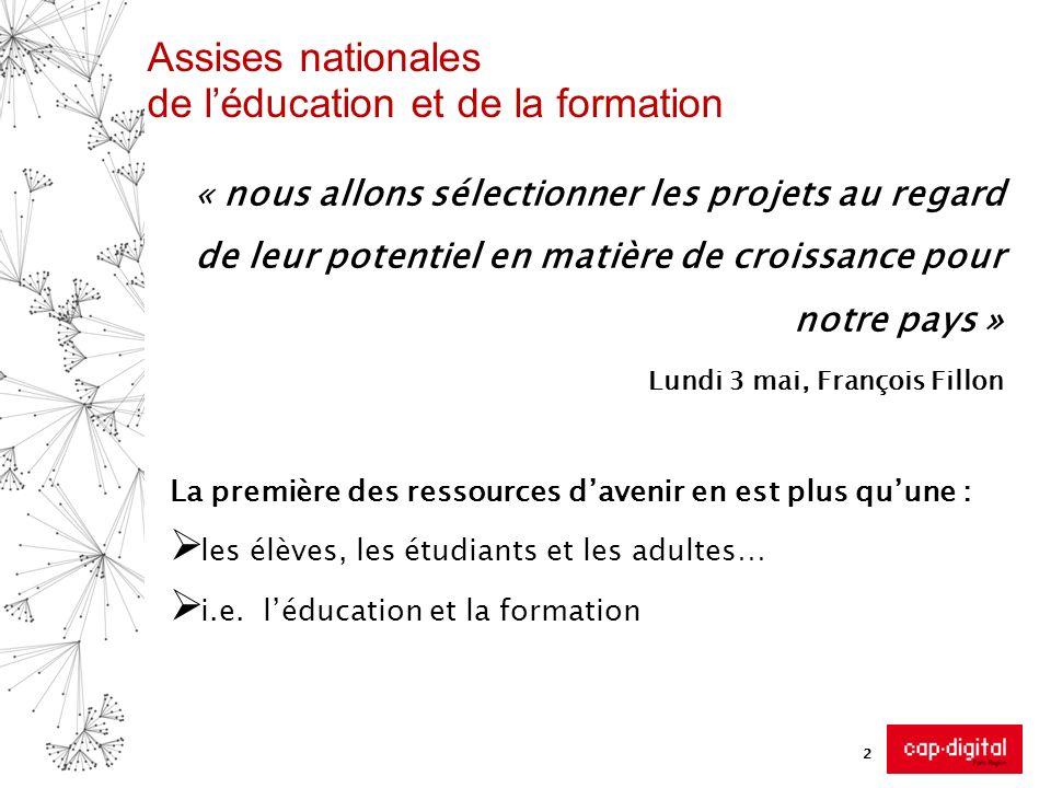 Assises nationales de léducation et de la formation « nous allons sélectionner les projets au regard de leur potentiel en matière de croissance pour n