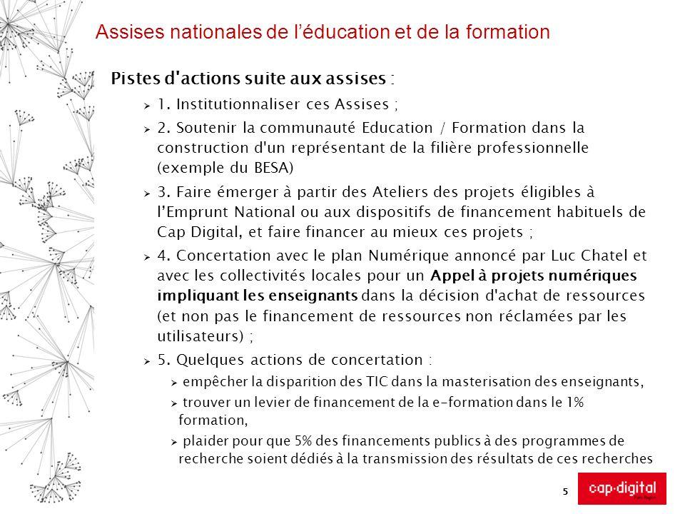 Assises nationales de léducation et de la formation Pistes d actions suite aux assises : 1.