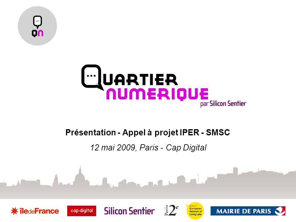 Présentation - Appel à projet IPER - SMSC 12 mai 2009, Paris - Cap Digital