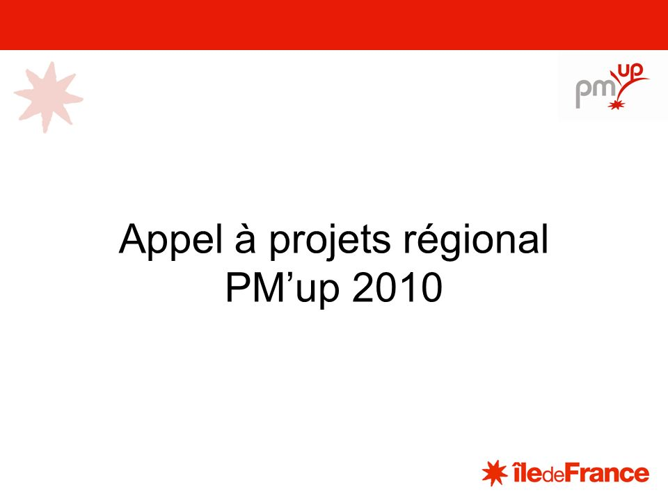 Appel à projets régional PMup 2010