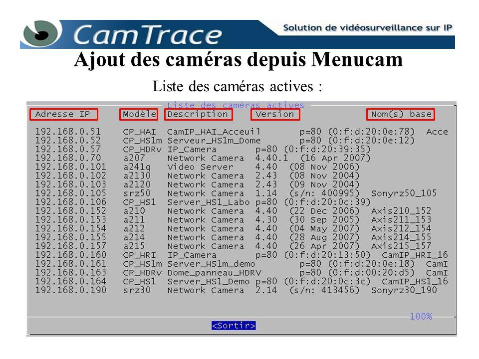 Liste des caméras actives : Ajout des caméras depuis Menucam