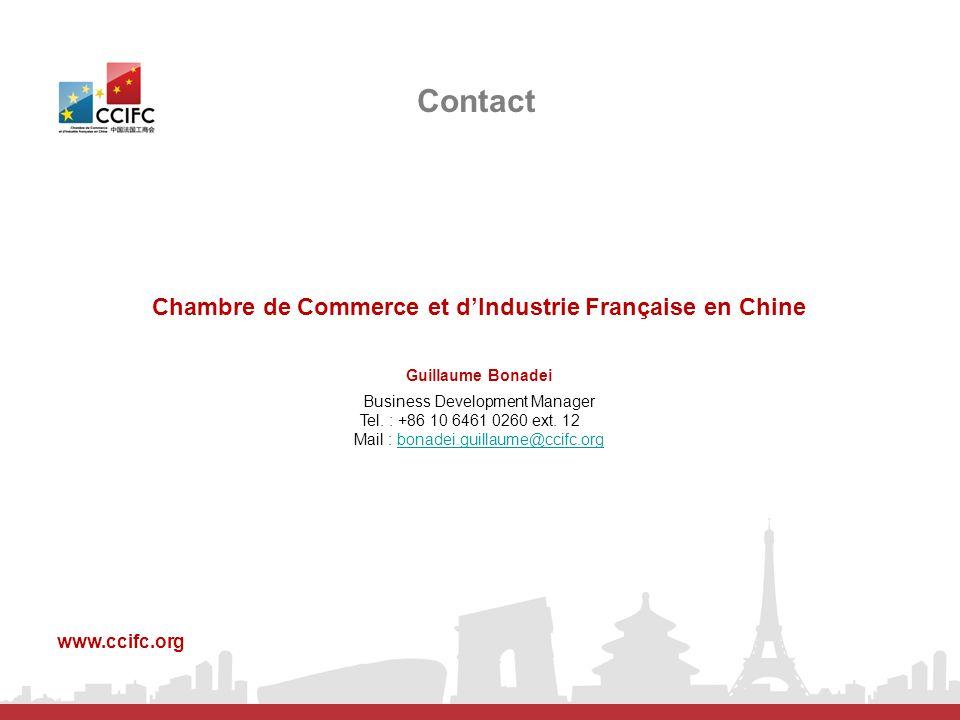 Contact Chambre de Commerce et dIndustrie Française en Chine Guillaume Bonadei Business Development Manager Tel. : +86 10 6461 0260 ext. 12 Mail : bon
