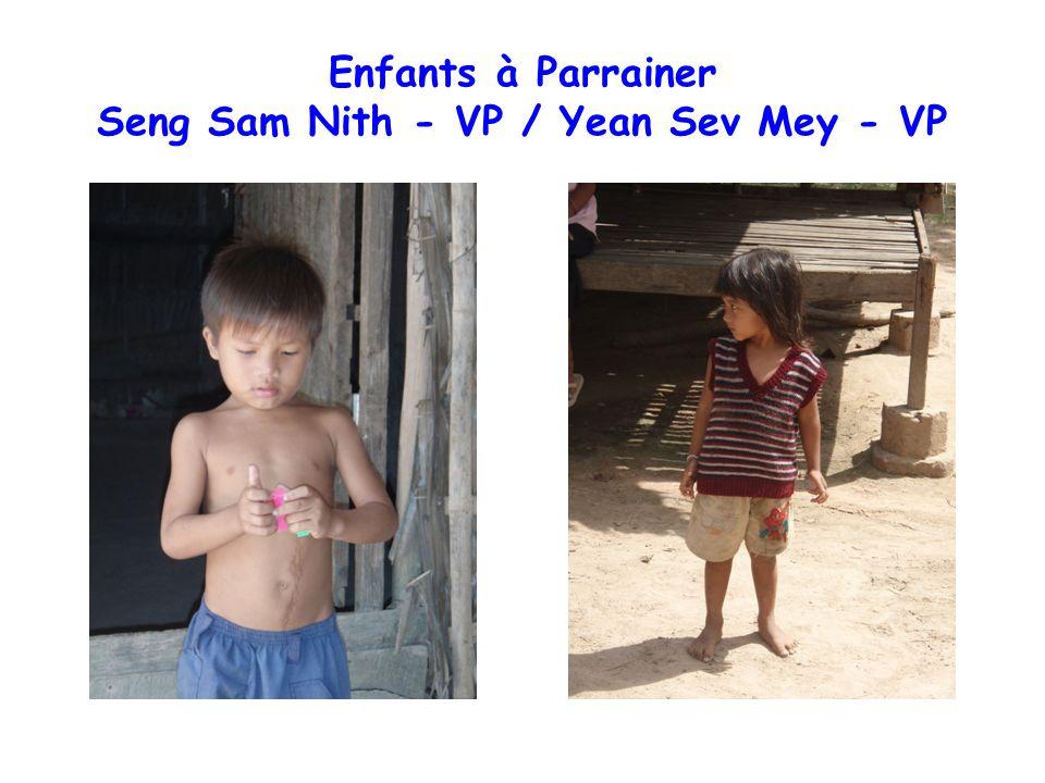 Enfants à Parrainer Seng Sam Nith - VP / Yean Sev Mey - VP