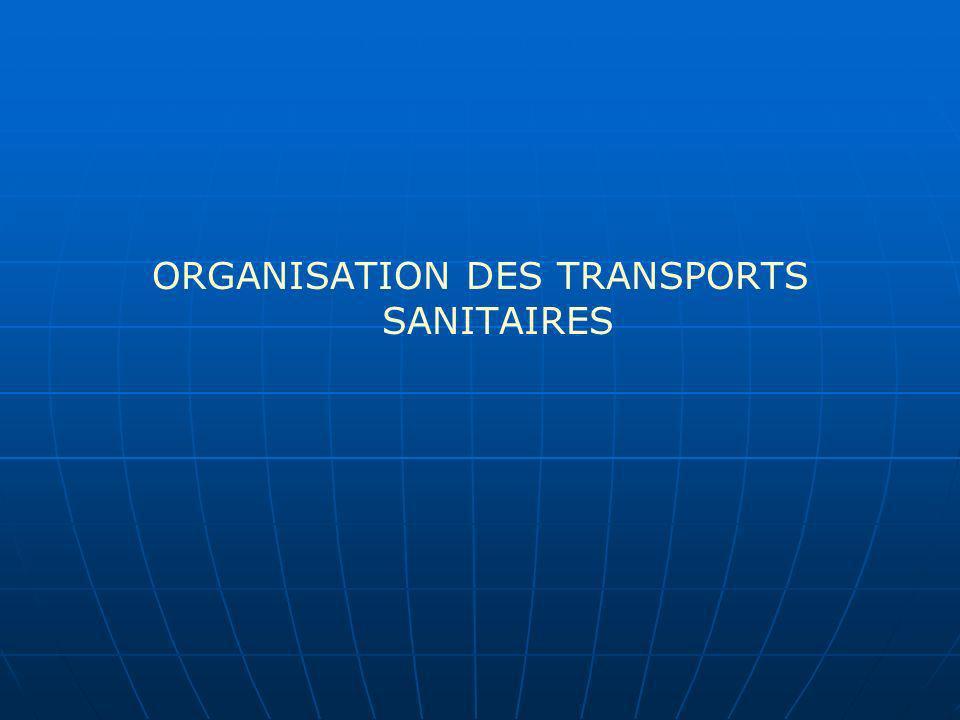 ORGANISATION DES TRANSPORTS SANITAIRES