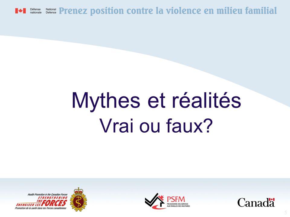5 Mythes et réalités Vrai ou faux?