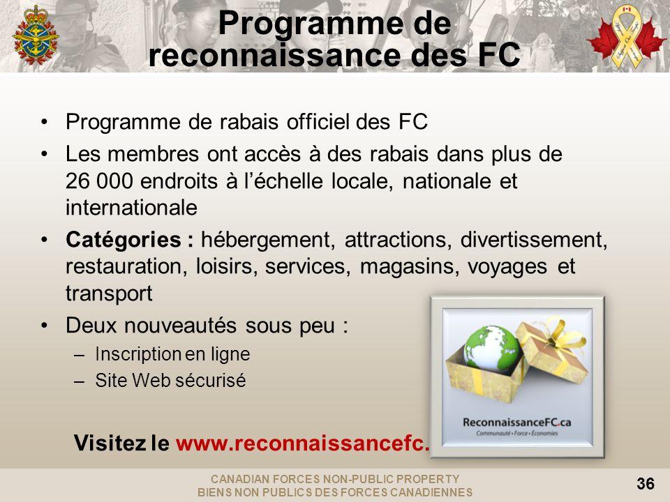 CANADIAN FORCES NON-PUBLIC PROPERTY BIENS NON PUBLICS DES FORCES CANADIENNES 36 Programme de rabais officiel des FC Les membres ont accès à des rabais