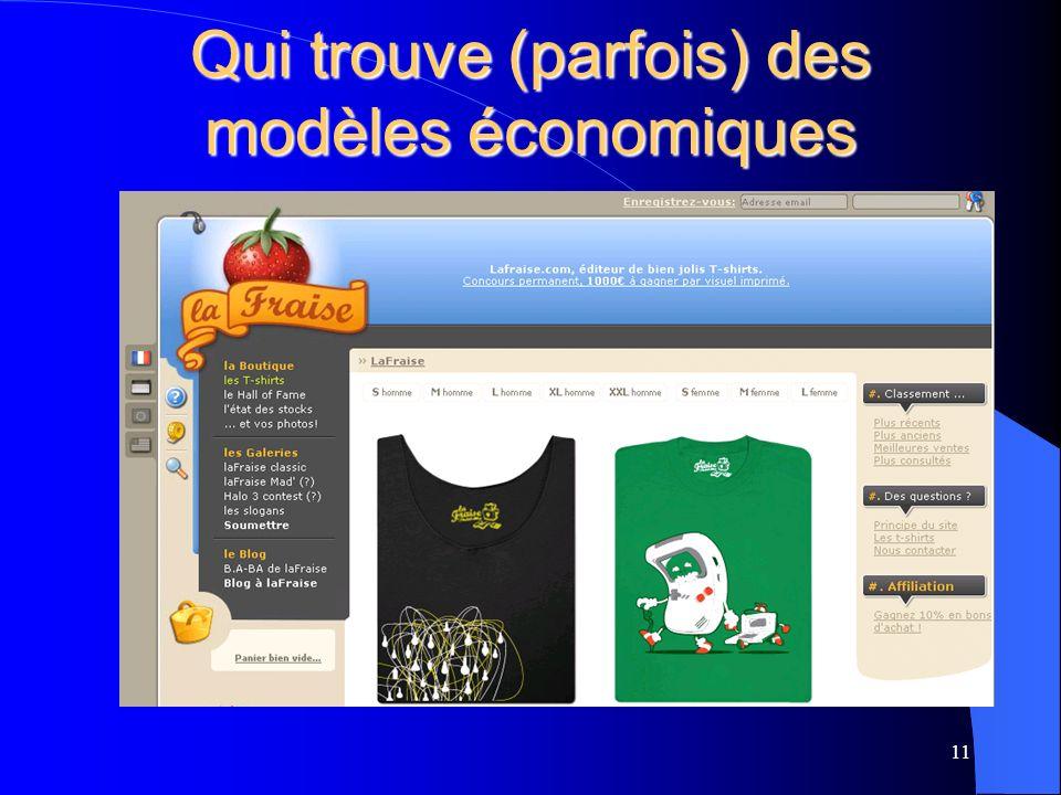 Qui trouve (parfois) des modèles économiques 11