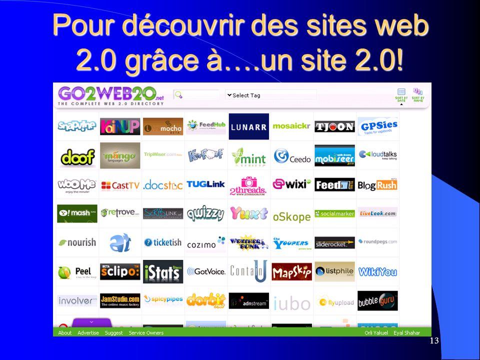 Pour découvrir des sites web 2.0 grâce à….un site 2.0! 13