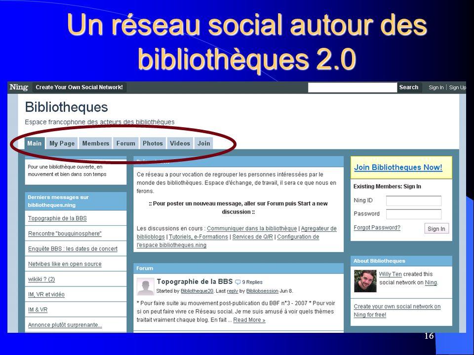 Un réseau social autour des bibliothèques 2.0 16