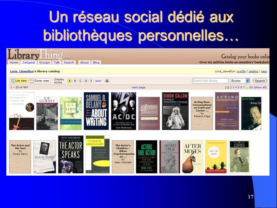17 Un réseau social dédié aux bibliothèques personnelles…