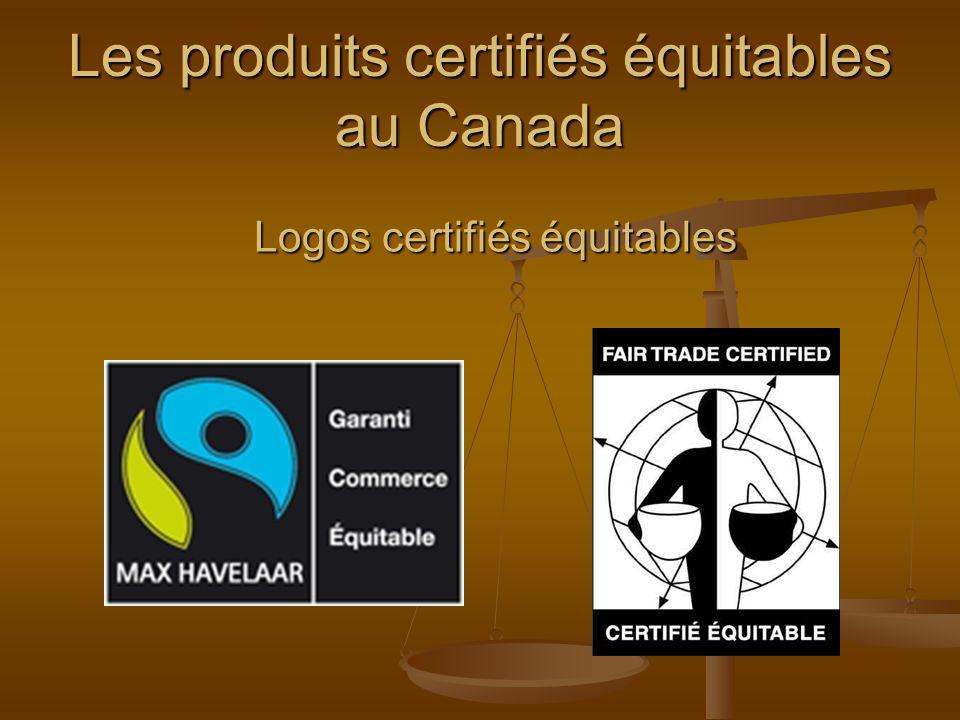 Les produits certifiés équitables au Canada Logos certifiés équitables