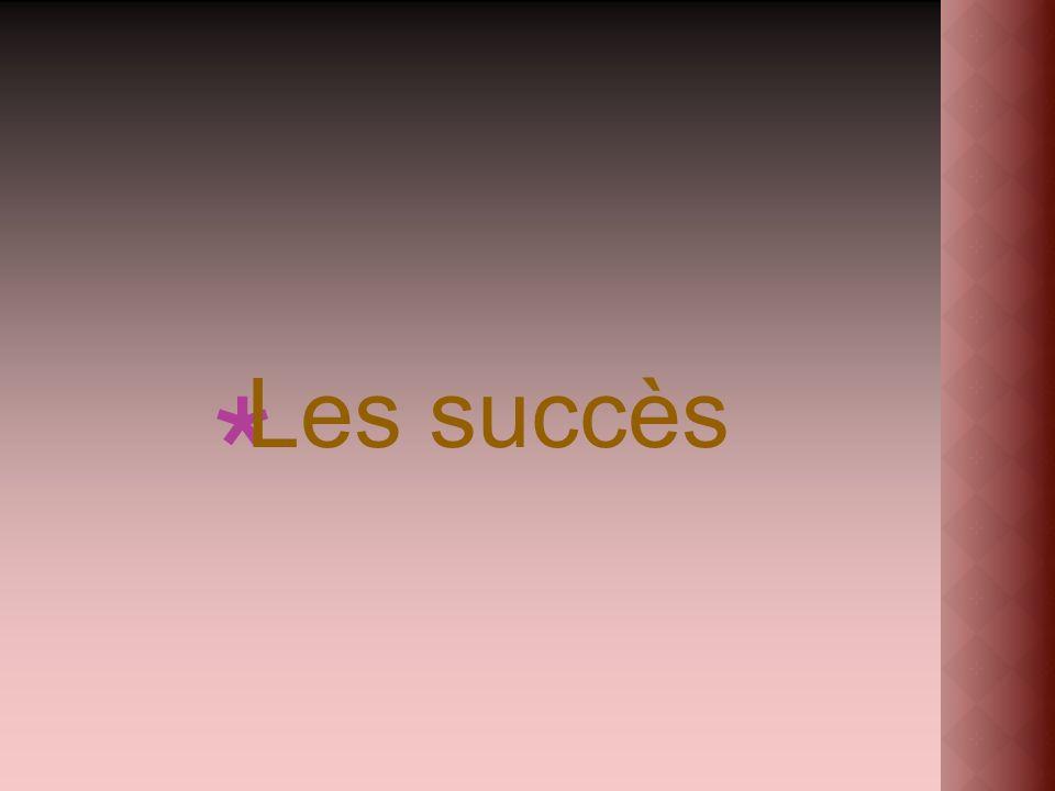Les succès