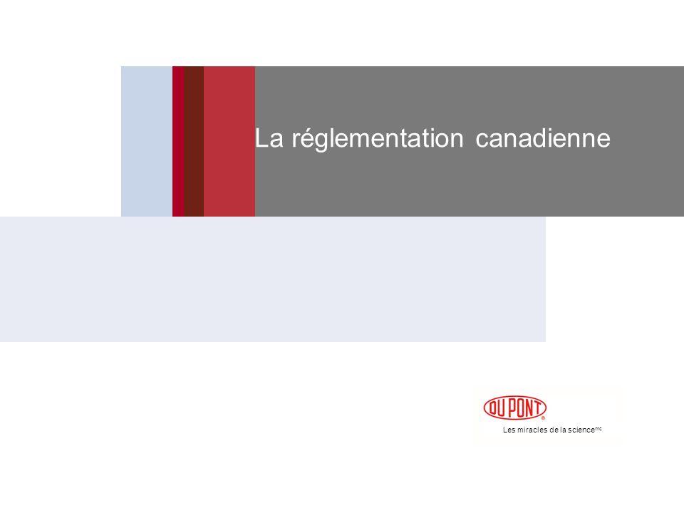 Les miracles de la science mc La réglementation canadienne