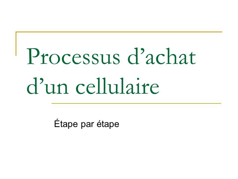 Processus dachat dun cellulaire Étape par étape