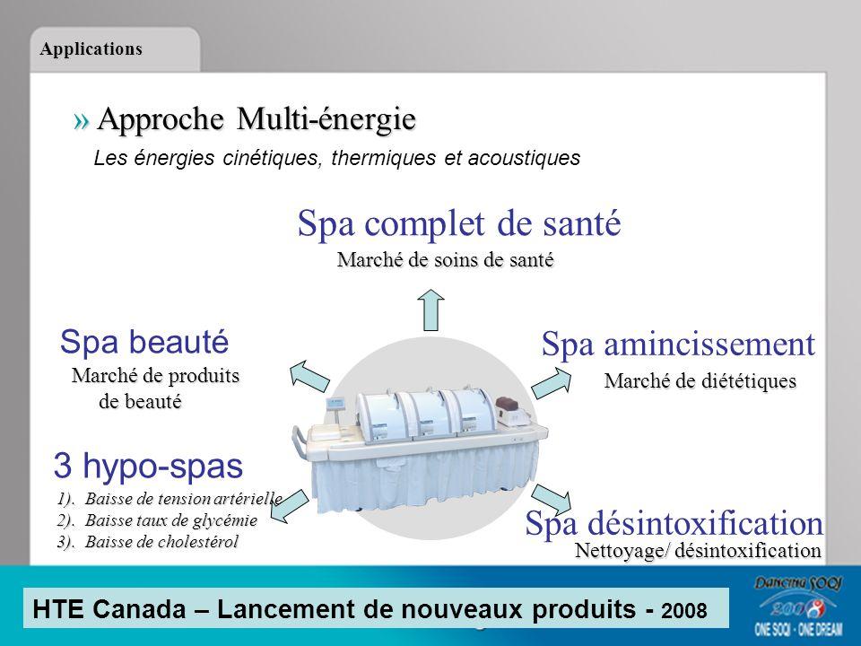 » Approche Multi-énergie Les énergies cinétiques, thermiques et acoustiques Spa complet de santé Marché de soins de santé Spa amincissement Marché de