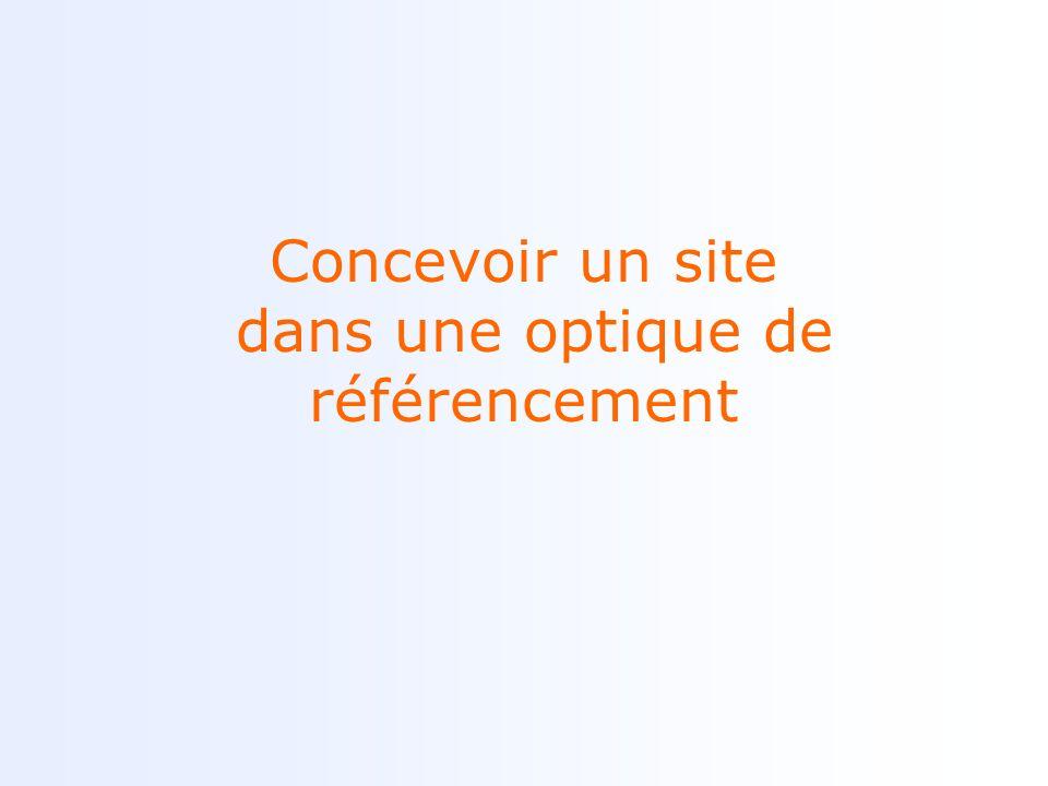 Concevoir un site dans une optique de référencement