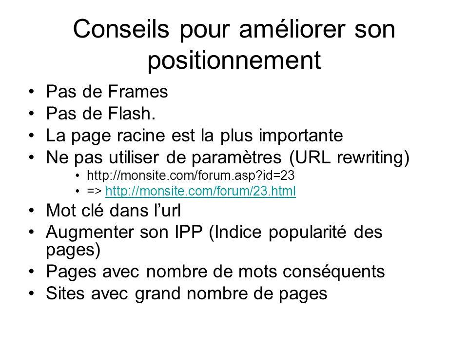 Conseils pour améliorer son positionnement Pas de Frames Pas de Flash.