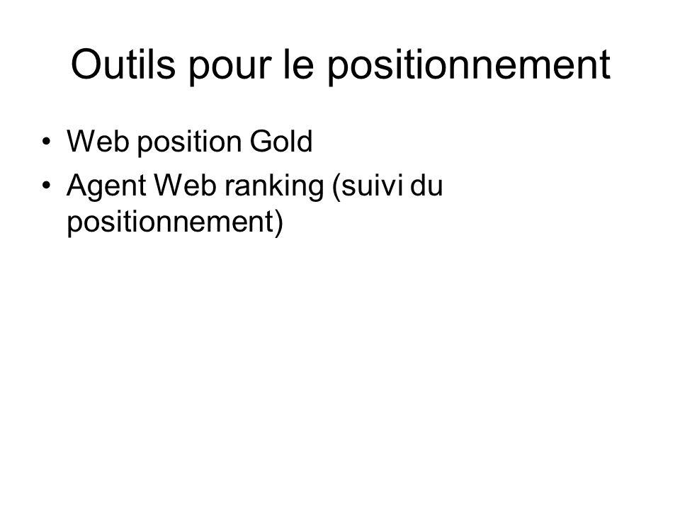 Outils pour le positionnement Web position Gold Agent Web ranking (suivi du positionnement)