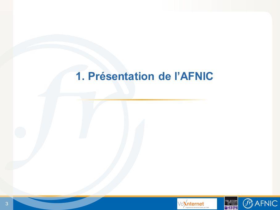 3 1. Présentation de lAFNIC