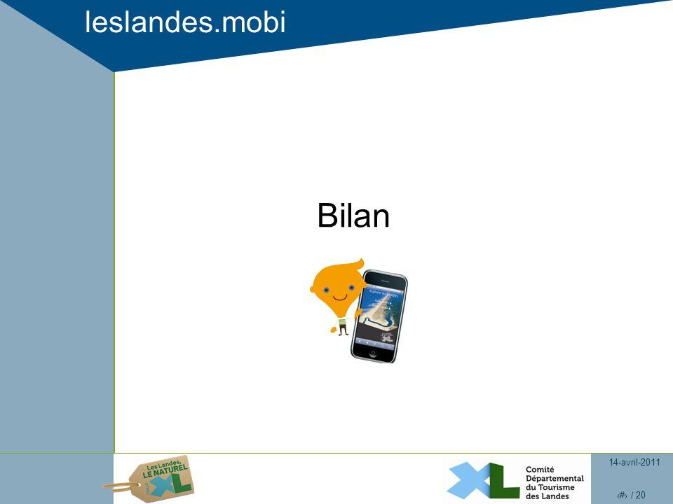 14-avril-2011 17 / 20 leslandes.mobi Bilan