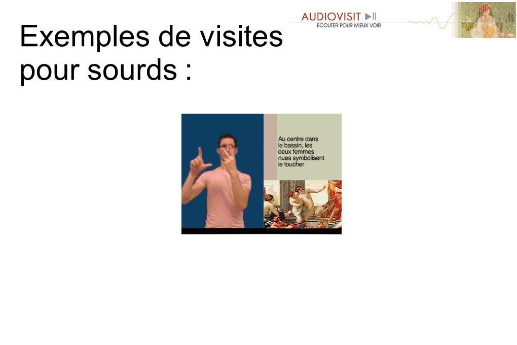 Exemples de visites pour sourds :
