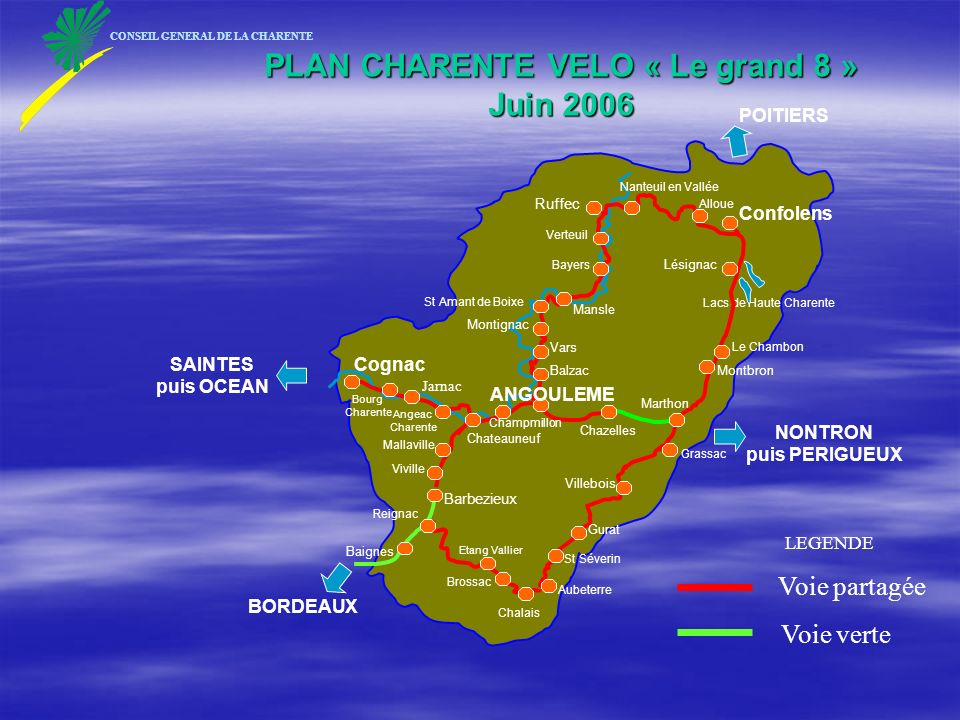 Aubeterre Villebois Marthon Le Chambon Lacs de Haute Charente Confolens Chazelles Baignes POITIERS BORDEAUX NONTRON puis PERIGUEUX SAINTES puis OCEAN