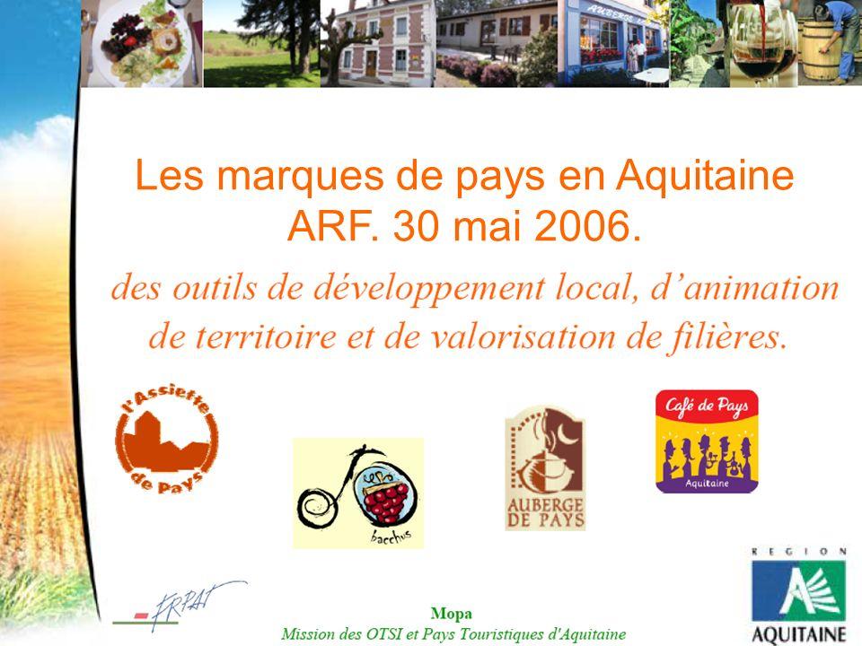 Les marques de pays en Aquitaine ARF. 30 mai 2006.