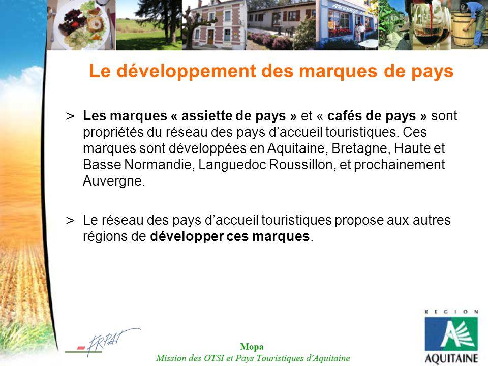 Le développement des marques de pays > Les marques « assiette de pays » et « cafés de pays » sont propriétés du réseau des pays daccueil touristiques.