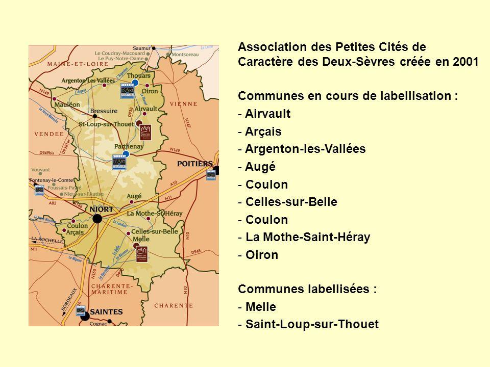 Association des Petites Cités de Caractère des Deux-Sèvres créée en 2001 Communes en cours de labellisation : - Airvault - Arçais - Argenton-les-Vallées - Augé - Coulon - Celles-sur-Belle - Coulon - La Mothe-Saint-Héray - Oiron Communes labellisées : - Melle - Saint-Loup-sur-Thouet