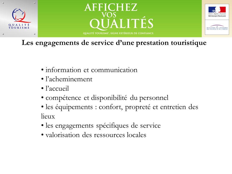 Les engagements de service dune prestation touristique information et communication lacheminement laccueil compétence et disponibilité du personnel le