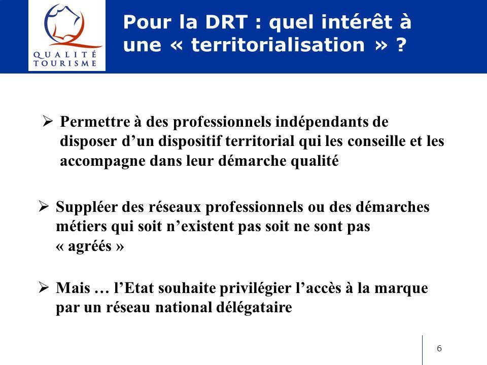 6 Pour la DRT : quel intérêt à une « territorialisation » .