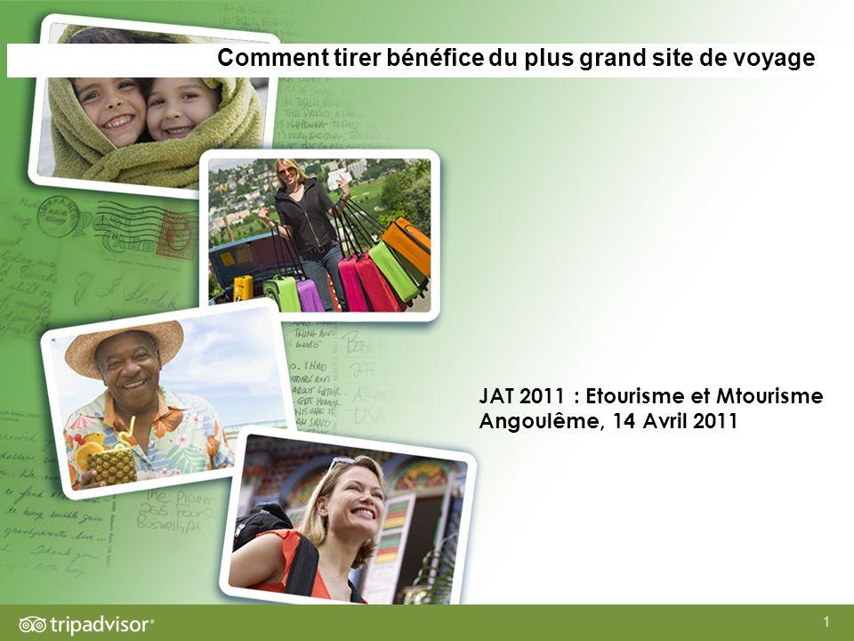 1 Comment tirer bénéfice du plus grand site de voyage JAT 2011 : Etourisme et Mtourisme Angoulême, 14 Avril 2011