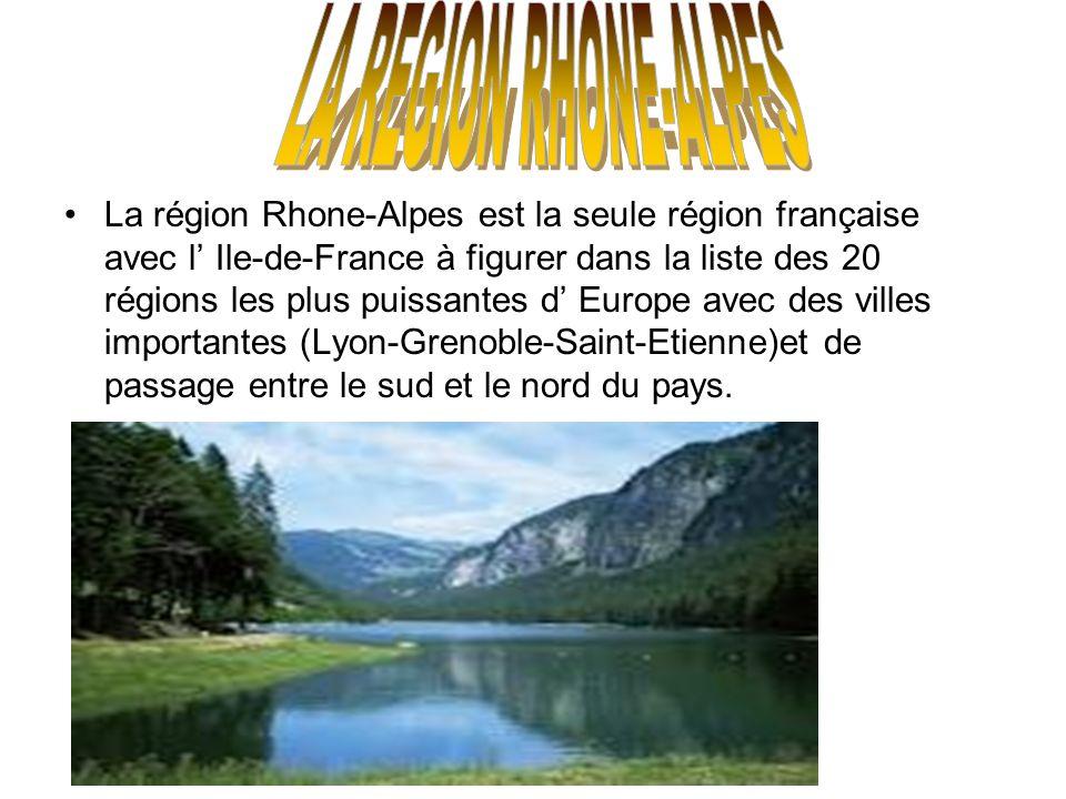La région Rhone-Alpes est la seule région française avec l Ile-de-France à figurer dans la liste des 20 régions les plus puissantes d Europe avec des